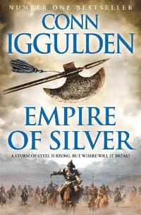 Empire of Silver (Conqueror, Book 4) (h�ftad)