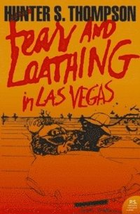 Fear and Loathing in Las Vegas (häftad)