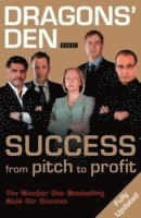 Dragons' Den - Success, from Pitch to Profit