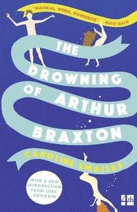 The Drowning of Arthur Braxton (häftad)