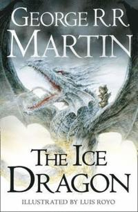 The Ice Dragon (inbunden)