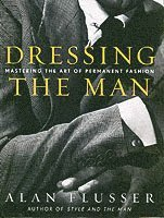 Dressing the Man (inbunden)