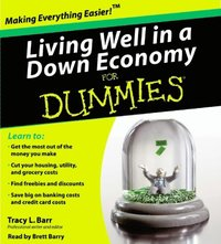 Living Well in a Down Economy for Dummies (ljudbok)