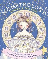 Momstrology: The Astrotwins' Guide to Parenting Your Little One by the Stars (häftad)