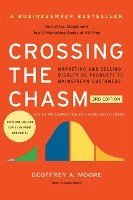 Crossing the Chasm, 3rd Edition: Marketing and Selling Disruptive Products to Mainstream Customers (häftad)