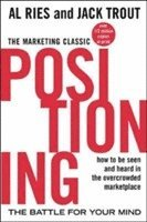 Positioning: The Battle for Your Mind (h�ftad)