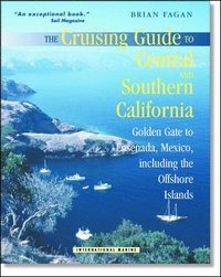 The Cruising Guide to Central and Southern California: Golden Gate to Ensenada, Mexico, Including the Offshore Islands (h�ftad)