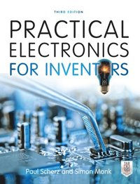 Practical Electronics for Inventors, Third Edition (e-bok)