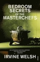 The Bedroom Secrets of the Master Chefs (häftad)