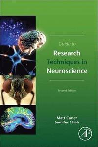 Guide to Research Techniques in Neuroscience (häftad)