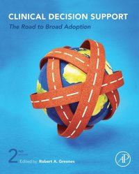 Clinical Decision Support - E-bok - Robert A Greenes