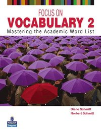 Focus on Vocabulary 2: Mastering the Academic Word List (häftad)