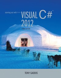 Starting out with Visual C# 2012 (with CD-Rom)