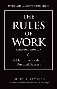 The Rules of Work, Expanded Edition (h�ftad)