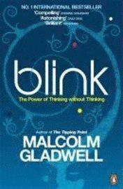 Blink - the power of thinking without thinking (pocket)
