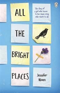 All the Bright Places (häftad)