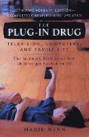The Plug-In Drug: Television, Computers, and Family Life (häftad)