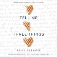 Tell Me Three Things (cd-bok)