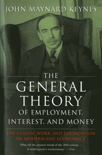 The General Theory of Employment, Interest, and Money (häftad)