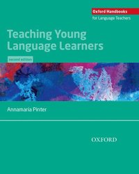 Teaching Young Language Learners: Teaching Young Language Learners 2e (häftad)
