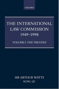 The International Law Commission 1949 1998 Volume One