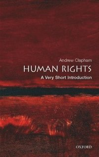 Human Rights: A Very Short Introduction (häftad)