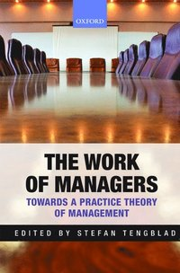 The Work of Managers (inbunden)