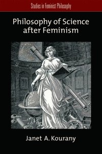 feminism and the philosophy of science Feminist philosophy of science is a branch of philosophy that seeks to  understand how the acquirement of knowledge through scientific means has  been.
