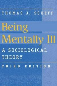 Being Mentally Ill (h�ftad)