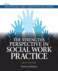 The Strengths Perspective in Social Work Practice (häftad)