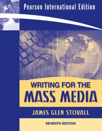 writing for mass media Author: james g stovall now in its seventh edition, writing for the mass media remains one of the clearest and most effective introductions to media.