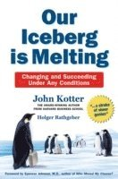 Our Iceberg is Melting (inbunden)