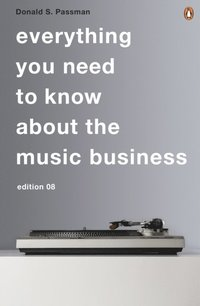 All You Need to Know About the Music Business (e-bok)