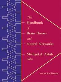 The Handbook of Brain Theory and Neural Networks (inbunden)