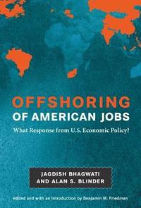 Offshoring of American Jobs (inbunden)