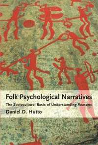 daniel hutto narrative and folk psychology pdf