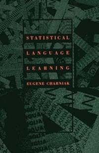 Statistical Language Learning (häftad)