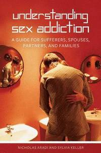 Understanding Sex Addiction (inbunden)