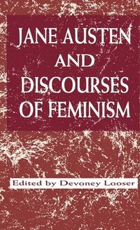 Table of Contents for: Jane Austen and discourses of feminism