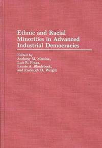 Ethnic and Racial Minorities in Advanced Industrial Democracies (inbunden)