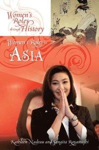 Women's Roles in Asia - E-bok - Kathleen M Nadeau, Sangita