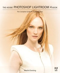 Adobe Photoshop Lightroom 4 Book: The Complete Guide for Photographers, The (häftad)