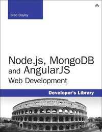 Node.js, MongoDB, and AngularJS Web Development (häftad)