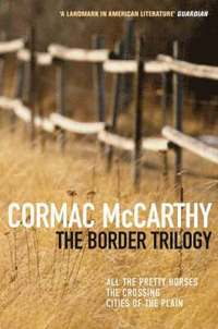 The Border Trilogy (h�ftad)