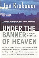 Under the Banner of Heaven (h�ftad)