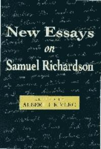 new essays on samuel richardson Henry fielding  henry fielding is  simultaneously by fielding and the london printer samuel richardson  to bring out the following year a collection of essays.