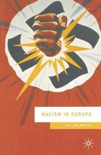 Racism in Europe (inbunden)