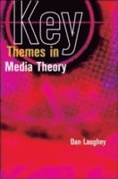 Key Themes in Media Theory (häftad)