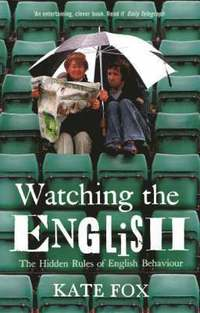 Watching the English (h�ftad)