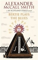 Bertie Plays the Blues (h�ftad)
